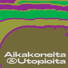 Aikakoneita ja utopioita logo. Teksti ja värit: olivvinvihreä, kirkkaanvihreä ja sammalenvihreä, aniliininpunainen.